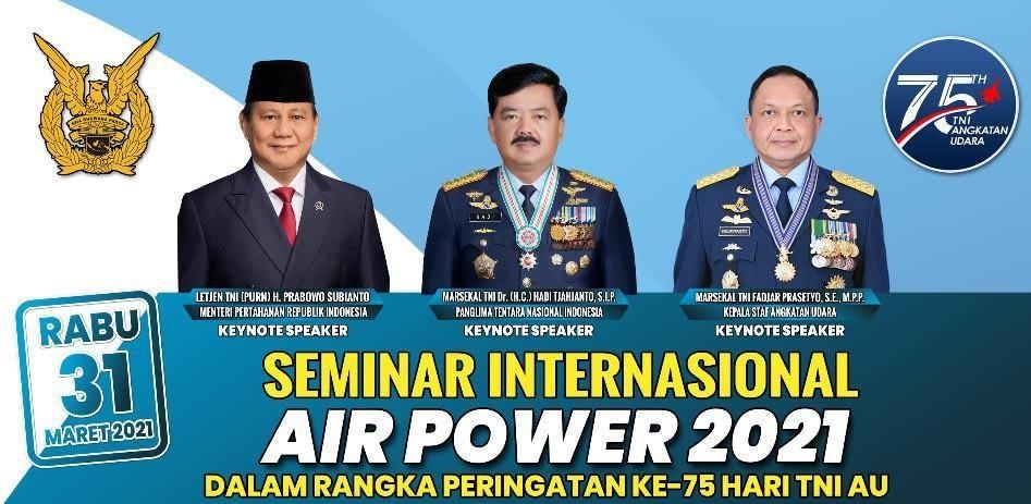 HUT ke -75 TNI AU Adakan Seminar Internasional Air Power